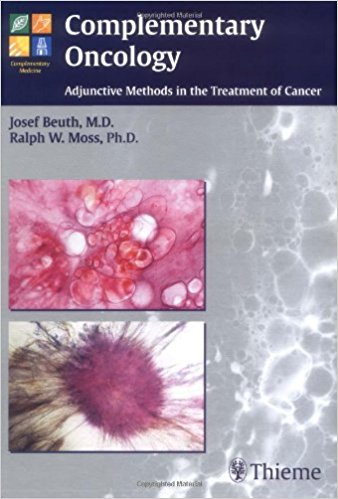 Complementary Oncology - Adjunctive Methods in the Treatment of Cancer